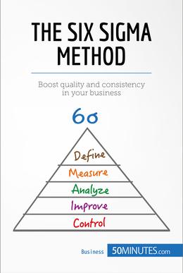 The Six Sigma Method