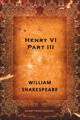 Henry VI, Part III