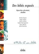 Des bébés exposés : Séparation, placement, abandon