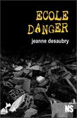 Ecole danger