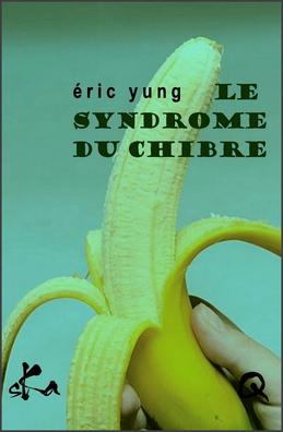 Le syndrome du chibre