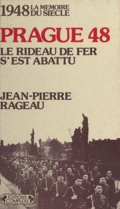 Prague, le rideau de fer s'est abattu (1948)