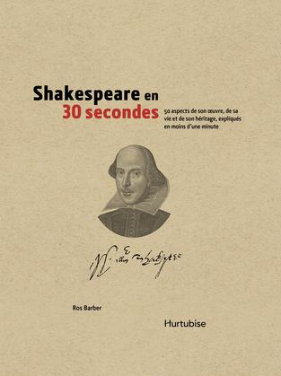 Shakespeare en 30 secondes