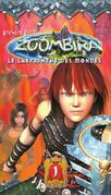 Zoombira tome 1 - Le labyrinthe des mondes
