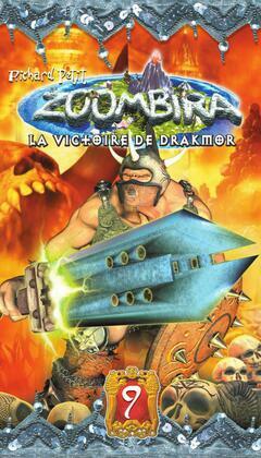 Zoombira tome 9 - La victoire de Drakmor