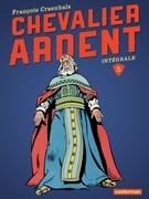 Chevalier Ardent - L'Intégrale (Tome 5)
