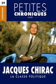 Jacques Chirac — La Classe politique
