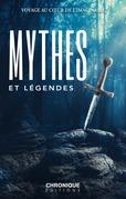 Petites Chroniques #33 : Voyage au cœur des mythes, contes et légendes