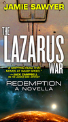 The Lazarus War: Redemption: A Lazarus War Novella