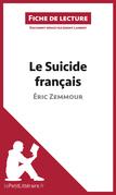 Le Suicide français d'Éric Zemmour (Fiche de lecture)