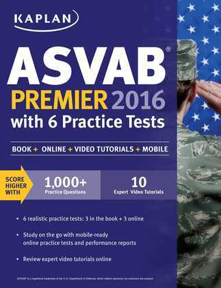 Kaplan ASVAB Premier 2016 with 6 Practice Tests