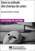 Dans la solitude des champs de coton de Bernard-Marie Koltès