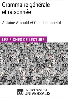 Grammaire générale et raisonnée d'A. Arnauld et C. Lancelot