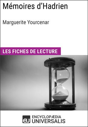 Mémoires d'Hadrien de Marguerite Yourcenar