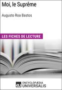 Moi, le Suprême d'Augusto Roa Bastos