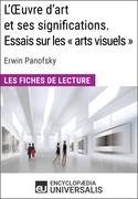 L'Oeuvre d'art et ses significations. Essais sur les «arts visuels» d'Erwin Panofsky