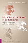 Les animaux chinois et le zodiaque
