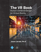 The VR Book: Human-Centered Design for Virtual Reality