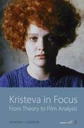 Kristeva in Focus: From Theory to Film Analysis
