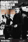 Dismantling the Dream Factory: Gender, German Cinema, and the Postwar Quest for a New Film Language
