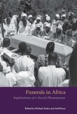 Funerals in Africa: Explorations of a Social Phenomenon