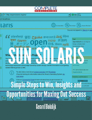 Sun Solaris - Simple Steps to Win, Insights and Opportunities for Maxing Out Success