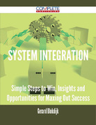 system integration - Simple Steps to Win, Insights and Opportunities for Maxing Out Success