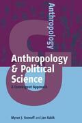 Anthropology and Political Science: A Convergent Approach