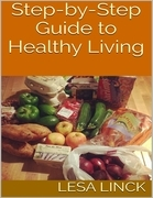 Step By Step Guide to Healthy Living