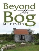 Beyond the Bog