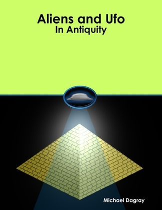 Aliens and Ufo In Antiquity
