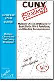 CUNY Test Strategy: Winning Multiple Choice Strategies for the CUNY test!