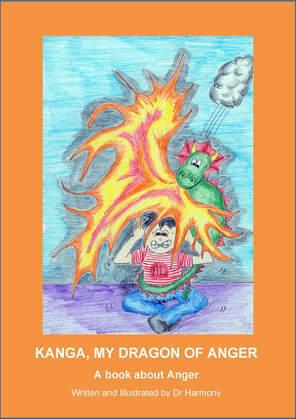 Kanga, My Dragon of Anger: A book about Anger
