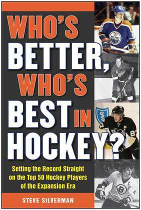 Who's Better, Who's Best in Hockey?