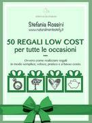50 REGALI LOW COST per tutte le occasioni