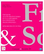 Éduquer aux plurilinguismes et à la diversité en contextes francophones : démarches et outils