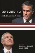 Mormonism and American Politics