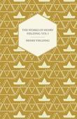 The Works of Henry Fielding; Vol I; A Journey from this World to the Next and a Voyage to Lisbon