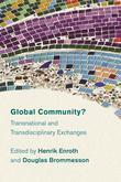 Global Community?: Transnational and Transdisciplinary Exchanges