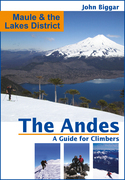 Maule and the Lakes District: The Andes, a Guide For Climbers