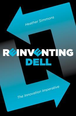 Reinventing Dell: The Innovation Imperative