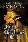 Murder in the Merchant's  Hall: An Elizabethan Spy Thriller