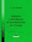 Missions catholiques et protestantes au Congo