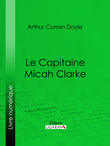Le Capitaine Micah Clarke
