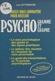 Mieux vous connaître pour réussir psychogramme et psychographie