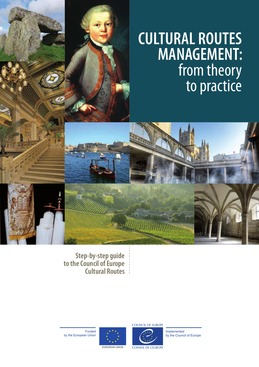 Cultural Routes management: from theory to practice