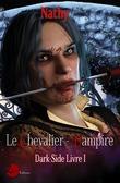Dark-Side, le chevalier-vampire