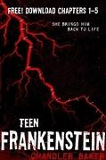 High School Horror: Teen Frankenstein Chapters 1-5