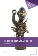 Le Che de Banancabougou
