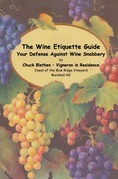 The Wine Etiquette Guide - Your Defense Against Wine Snobbery